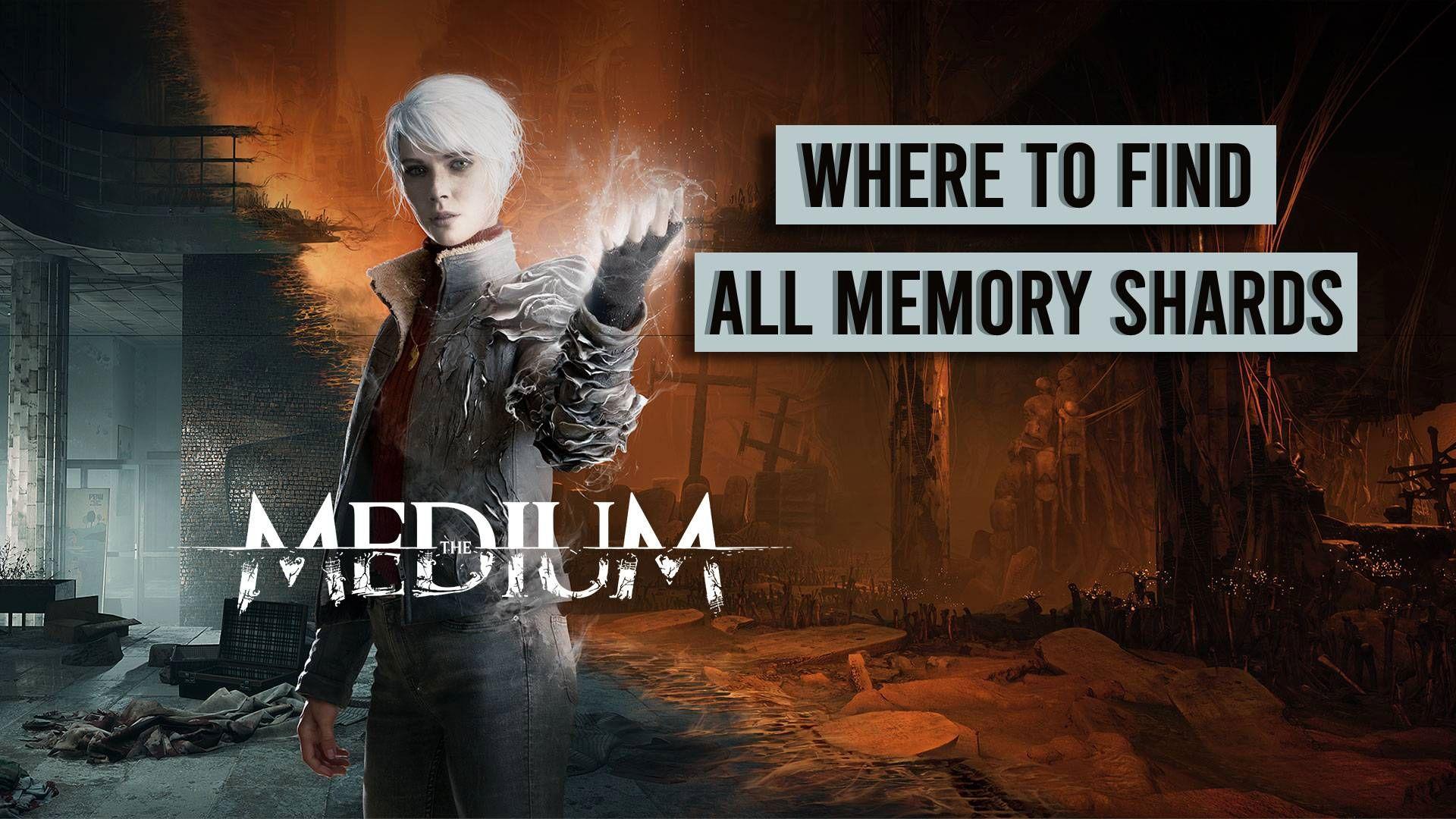El medio: dónde encontrar todos los fragmentos de memoria