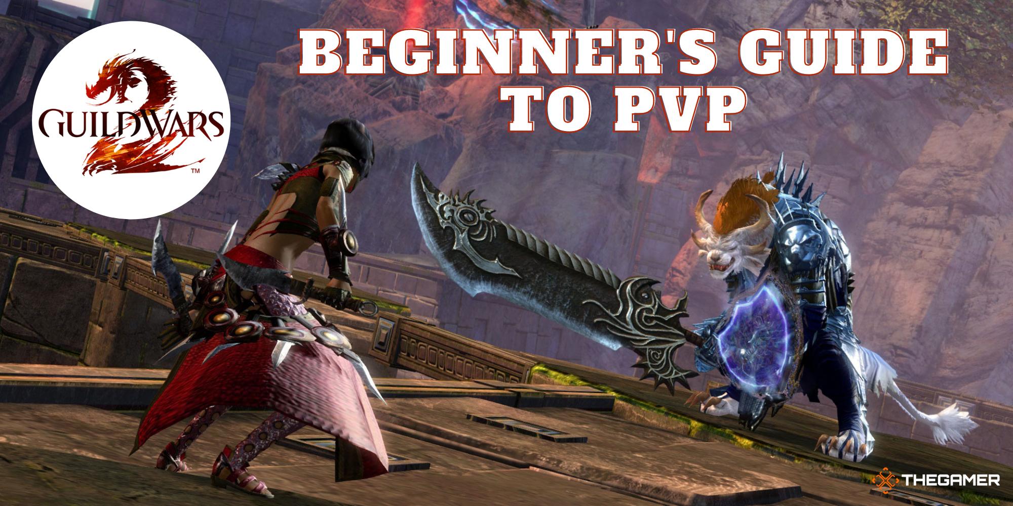 Guild Wars 2: una guía para principiantes de PvP