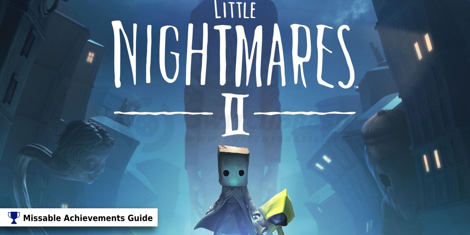 Little Nightmares 2: Todos los logros y trofeos secretos e imperdibles