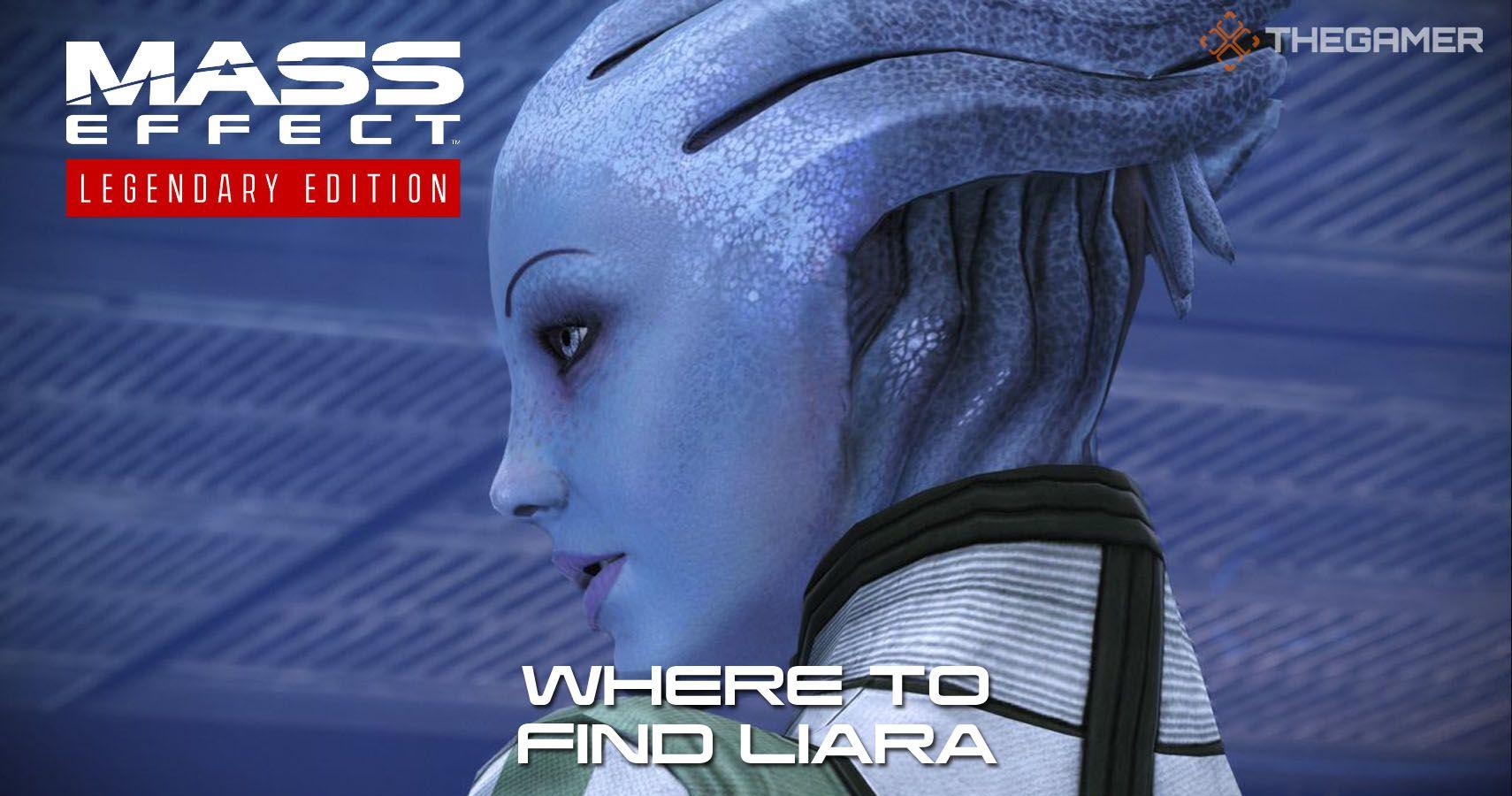 Mass Effect: Dónde encontrar a Liara