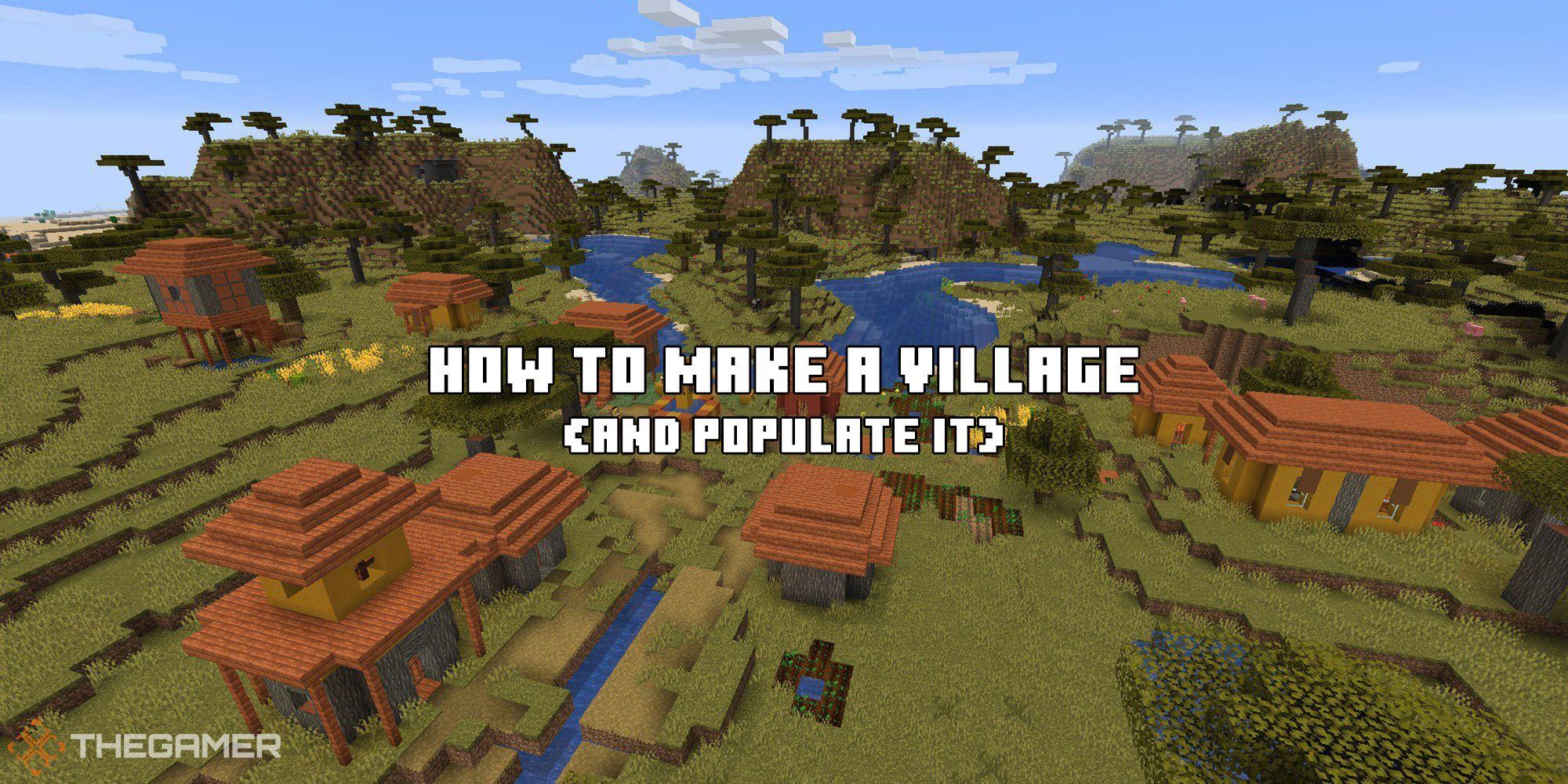 Minecraft: cómo hacer un pueblo y poblarlo