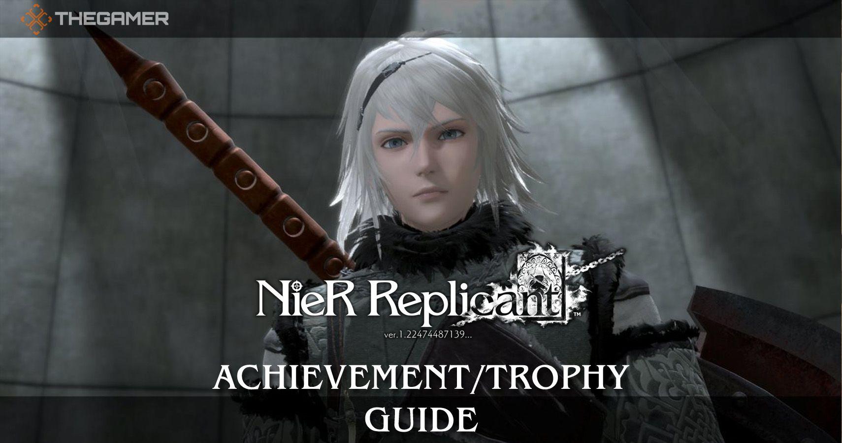 Replicante de Nier: Guía de logros / trofeos