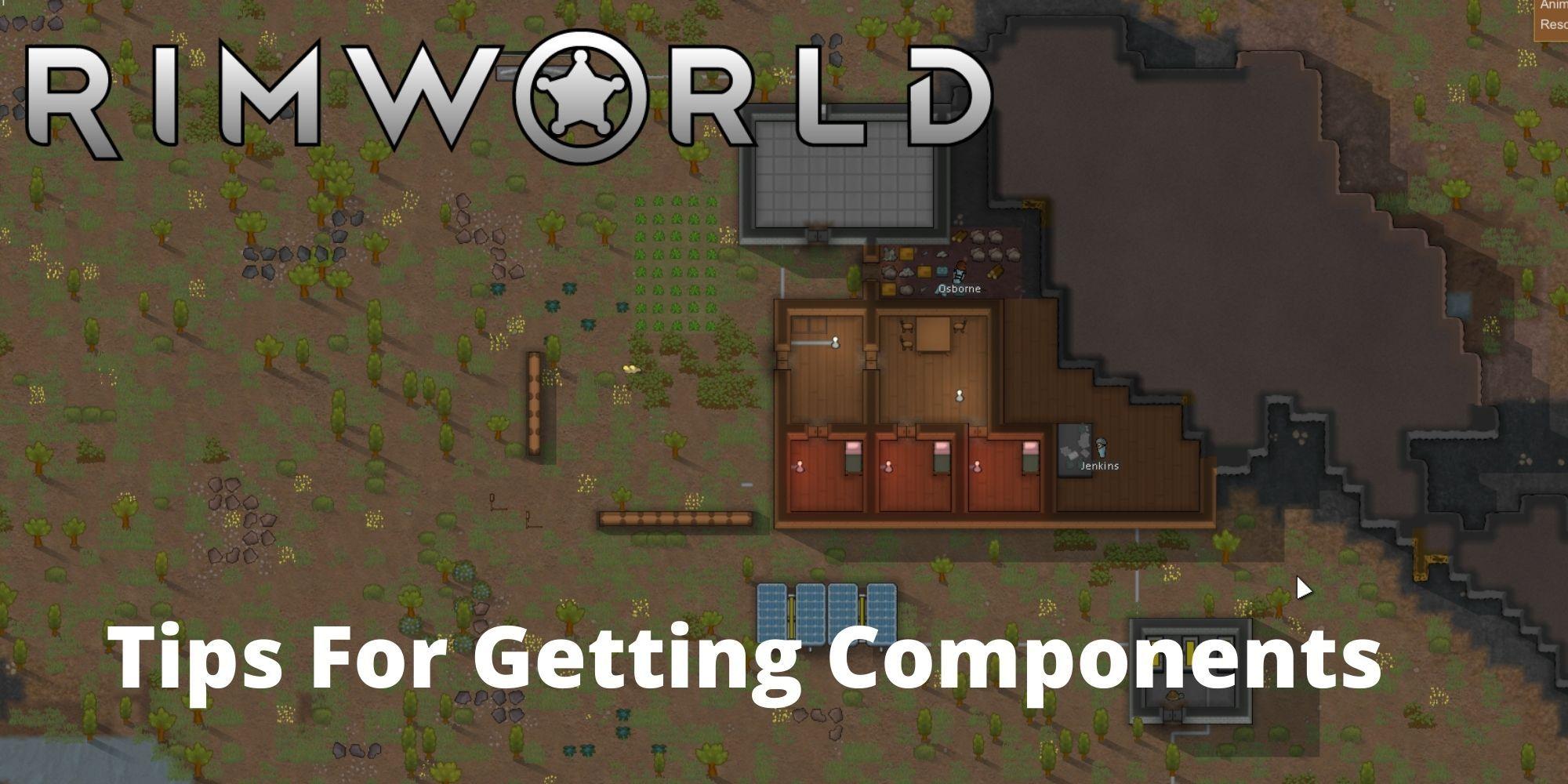 RimWorld: 7 consejos para obtener componentes