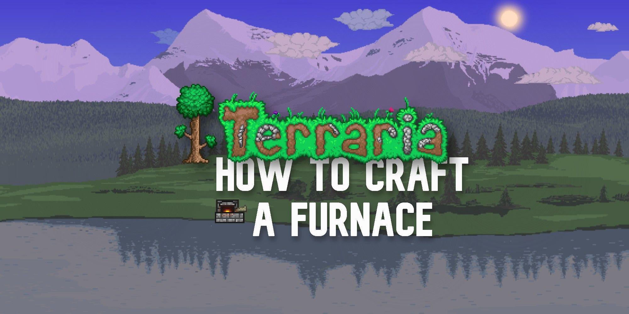 Terraria: Cómo hacer un horno